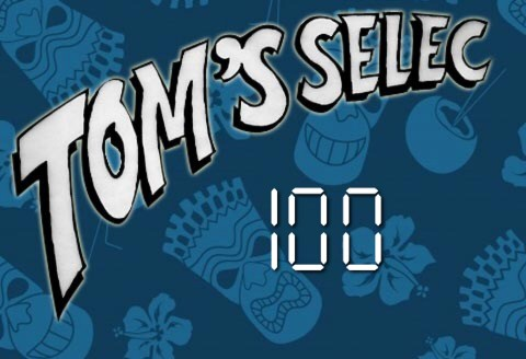 Tom's Selec #100 : Geek'em All !!